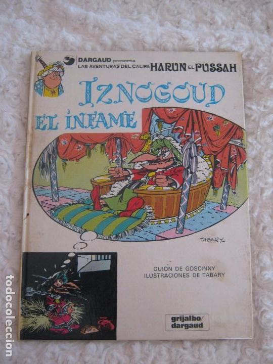LAS AVENTURAS DEL CALIFA HARUN EL PUSSAH - IZNOGUD EL INFAME N. 7 (Tebeos y Comics - Grijalbo - Iznogoud)