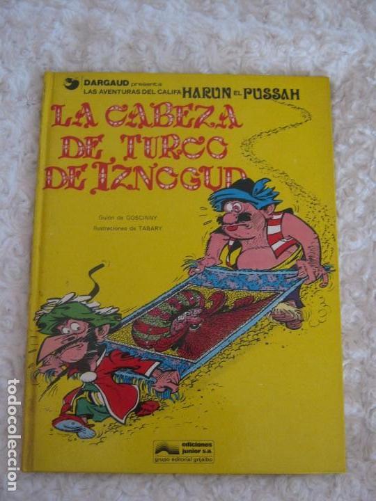 LAS AVENTURAS DEL CALIFA HARUN EL PUSSAH - LA CABEZA DEL TURCO DE IZNOGUD N. 6 (Tebeos y Comics - Grijalbo - Iznogoud)