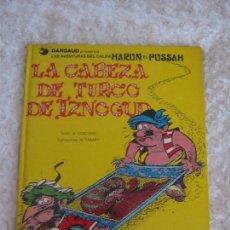 Cómics: LAS AVENTURAS DEL CALIFA HARUN EL PUSSAH - LA CABEZA DEL TURCO DE IZNOGUD N. 6. Lote 94705311