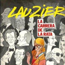 Cómics: LAUZIER Nº 5 - LA CARRERA DE LA RATA - GRIJALBO DARGAUD 1985 - RUSTICA - MUY DIFICIL. Lote 95307803