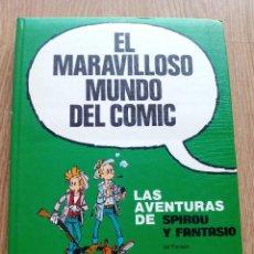 Cómics: LIBRO EL MARAVILLOSO MUNDO DEL CÓMIC LAS AVENTURAS DE SPIROU Y FANTASIO 7. Lote 95398715