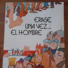 Cómics: ERASE UNA VEZ EL HOMBRE - EDIC. JUNIOR S.A.- EDIT. GRIJALBO - 21,5 X 29 CM - 1979 - 62 PAGS. APROX.. Lote 95570571