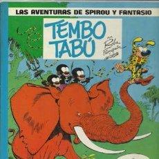 Cómics: LAS AVENTURAS DE SPIROU Y FANTASIO 16: TEMBO TABÚ, 1986, BUEN ESTADO. Lote 95735515