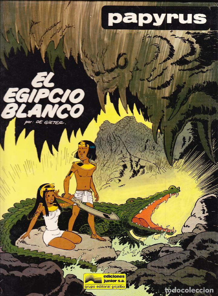 EL EGIPCIO BLANCO - PAPYRUS Nº 5 - GRIJALBO 1989 (Tebeos y Comics - Grijalbo - Papyrus)