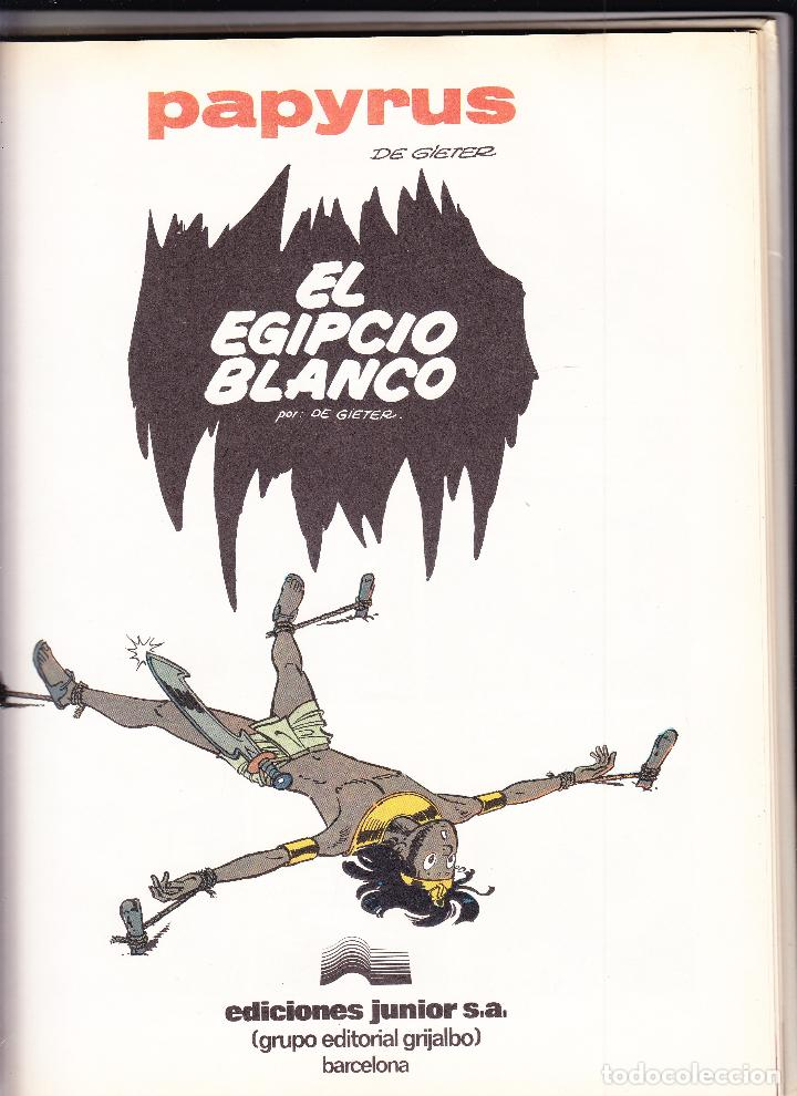 Cómics: EL EGIPCIO BLANCO - PAPYRUS Nº 5 - GRIJALBO 1989 - Foto 2 - 95818231