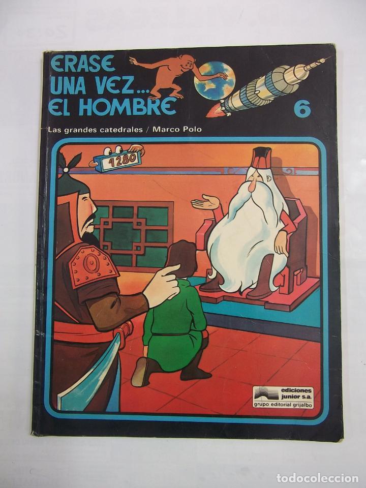 ERASE UNA VEZ... EL HOMBRE Nº 6 - LAS GRANDES CATEDRALES / MARCO POLO. EDICIONES JUNIOR. TDKC28 (Tebeos y Comics - Grijalbo - Otros)