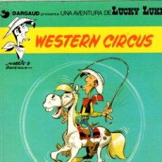 Cómics: WESTERN CIRCUS. LUCKY LUKE. DARGAUD. Nº 15. AÑO 1981. Lote 96218539