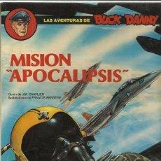 Cómics: LAS AVENTURAS DE BUCK DANNY 41: MISIÓN APOCALIPSIS, 1988, EDICIONES JUNIOR, MUY BUEN ESTADO. Lote 96648035