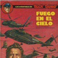 Cómics: LAS AVENTURAS DE BUCK DANNY 43: FUEGO EN EL CIELO, 1989, EDICIONES JUNIOR, MUY BUEN ESTADO. Lote 96648395