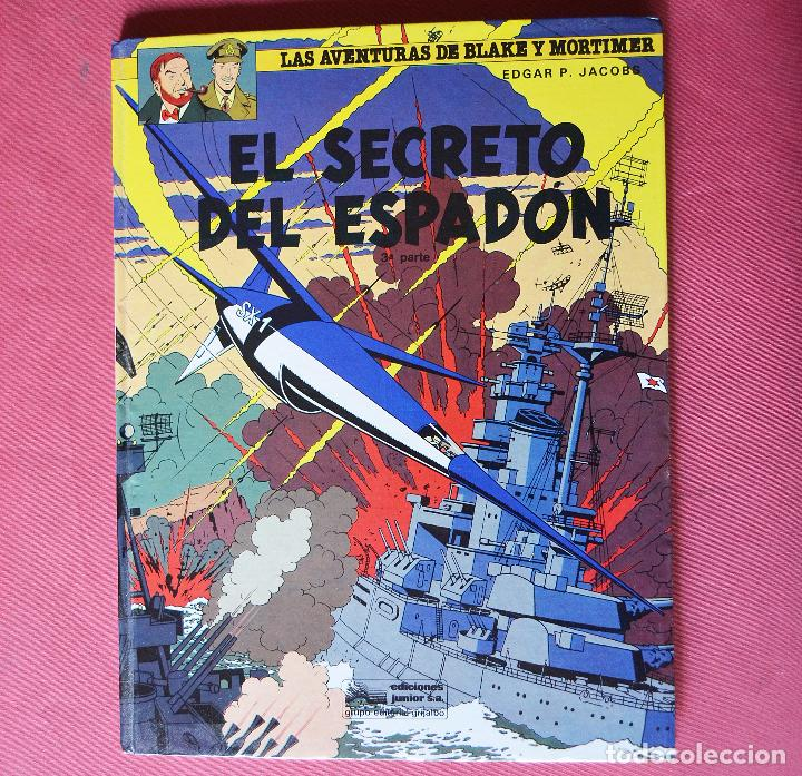 EL SECRETO DEL ESPADON - 3ª PARTE - LAS AVENTURA DE BLAKE Y MORTIMER - ED. JUNIOR GRAJALBO - 1987 (Tebeos y Comics - Grijalbo - Blake y Mortimer)