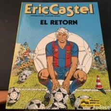 Cómics: ERIC CASTEL Nº 10 EL RETORN (GRIJALBO) TAPA DURA 1986 CATALAN (COI44). Lote 97499847