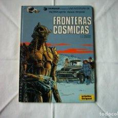 Cómics: MEZIERES/CHRISTIN. FRONTERAS CÓSMICAS. 1989. PRIMERA EDICIÓN ESPAÑOLA. TRADUCCIÓN DE BAÑOLAS.. Lote 97682627