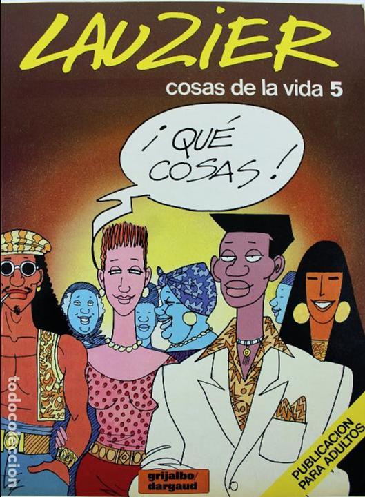 COM-186. . LAUZIER. COSAS DE LA VIDA 5. GRIJALBO DARGAUD. AÑO 1987. NUMERO 7. (Tebeos y Comics - Grijalbo - Otros)