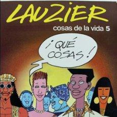 Cómics: COM-186. . LAUZIER. COSAS DE LA VIDA 5. GRIJALBO DARGAUD. AÑO 1987. NUMERO 7.. Lote 97773527