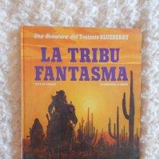 Cómics: UNA AVENTURA DEL TENIENTE BLUEBERRY LA TRIBU FANTASMA N. 21. Lote 98008743