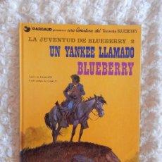 Cómics: UNA AVENTURA DEL TENIENTE BLUEBERRY LA JUVENTUD DE BLUEBERRY - UN YANKE LLAMADO BLUEBERRY N. 13. Lote 98009223