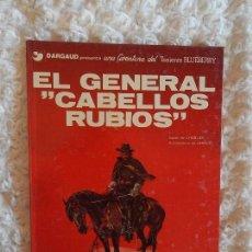 Cómics: UNA AVENTURA DEL TENIENTE BLUEBERRY - EL GENERAL CABELLOS RUBIOS N. 6. Lote 98012651