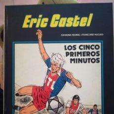 Cómics: ERIC CASTEL. LOS CINCO PRIMEROS MINUTOS. . Lote 98063562