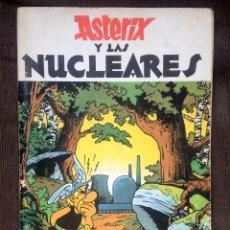 Cómics: ASTÉRIX Y LAS NUCLEARES - PASTICHE - EDITORIAL BRISA 1981 - MUY BUEN ESTADO. Lote 98130647