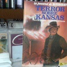 Cómics: LA JUVENTUD DE BLUEBERRY-TERROR SOBRE KANSAS-GRIJALBO/DARGAUD-Nº 27. Lote 98217527
