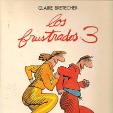 Cómics: LOS FRUSTRADOS. Nº 3. CLAIRE BRETECHER. JUNIOR / GRIJALBO. 1985. (B/60). Lote 98378335