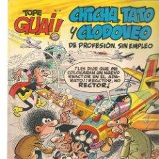 Cómics: TOPE GUAI!. CHICHA, TATO Y CLODOVEO. DE PROFESIÓN, SIN EMPLEO. Nº 4. EL NEGOCIETE. EDC.JUNIOR(ST/). Lote 98381383