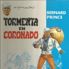 Cómics: BERNARD PRINCE TORMENTA EN CORONADO. Lote 98386955
