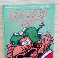 Cómics: IZNOGUD Y EL ORDENADOR MAGICO. Lote 98499647