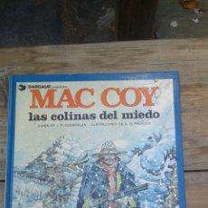 Cómics: MAC COY LAS COLINAS DEL MIEDO. Lote 98677755