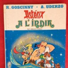 Cómics: ASTERIX A L'INDIA PRIMERA EDICIÓN 1987 CATALÁN CATALA OBELIX BUEN ESTADO. Lote 99283591