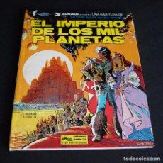 Cómics: VALERIAN, EL IMPERIO DE LOS MIL PLANETAS. PRESENTADO POR DARGAUD. EDITA GRIJALBO 1978. Lote 99972839