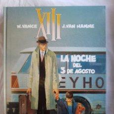 Cómics: XIII - LA NOCHE DEL 3 DE AGOSTO Nº 07 - W. VANCE - J. VAN HAMME. Lote 99982823
