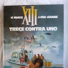 Cómics: XIII - TRECE CONTRA UNO Nº 08 - W. VANCE - J. VAN HAMME. Lote 99982995