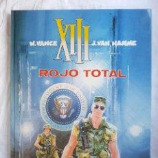 Cómics: XIII - ROJO TOTAL Nº 05 - W. VANCE - J. VAN HAMME. Lote 99983611