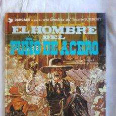 Cómics: LIBRO - EL TENIENTE BLUEBERRY Nº 04 - EL HOMBRE DEL PUÑO DE ACERO. Lote 100402559