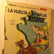 Cómics: AÑOS 70/80 BRUGUERA UNA AVENTURA DE ASTERIX R. GOSCINNY, A. UDERZO LA VUELTA A LA GALIA. Lote 100622171