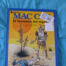 Cómics: MAC COY EL FANTASMA DEL ESPAÑOL. GRIJALBO. 1991. Lote 101011963