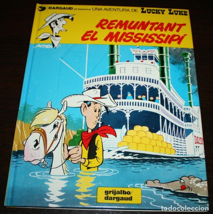 LUCKY LUKE - REMUNTANT EL MISSISSIPÍ - MORRIS & GOSCINNY - GRIJALBO/DARGAUD - 1992 - EN CATALÁN (Tebeos y Comics - Grijalbo - Lucky Luke)