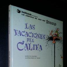 Cómics: LAS VACACIONES DEL CALIFA / DARGAUD PRESENTA LAS AVENTURAS DEL GRAN VISIR IZNOGUD. Lote 101455319