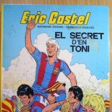 Cómics: ERIC CASTEL. EL SECRET D'EN TONI. Lote 101522351