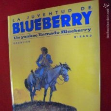 Cómics: BLUEBERRY 13 - UN YANKEE LLAMADO BLUEBERRY - CHARLIER & GIRAUD - ED. NORMA - CARTONE. Lote 136767788