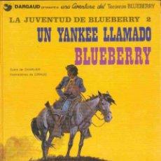 Cómics: Nº 13 UN YANKEE LLAMADO BLUEBERRY. Lote 103422503