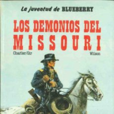 Cómics: Nº 25 LOS DEMONIOS DEL MISSOURI. Lote 103427183