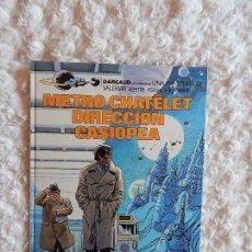 Cómics: VALERIAN AGENTE ESPACIO TEMPORAL - METRO CHATELET DIRECCION CASIOPEA N. 9. Lote 103846275