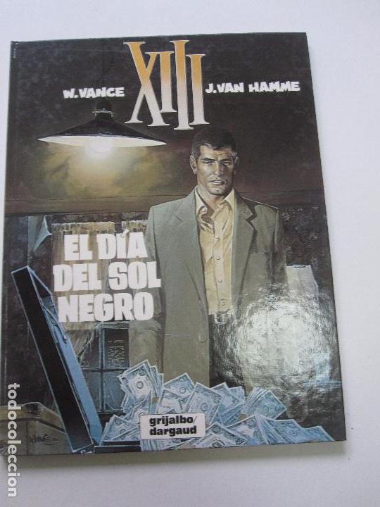 XIII Nº 1 EL DÍA DEL SOL NEGRO - W VANCE J VAN HAMME GRIJALBO / DARGAUD (Tebeos y Comics - Grijalbo - XIII)