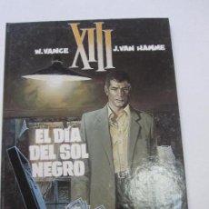 Cómics: XIII Nº 1 EL DÍA DEL SOL NEGRO - W VANCE J VAN HAMME GRIJALBO / DARGAUD. Lote 103932607