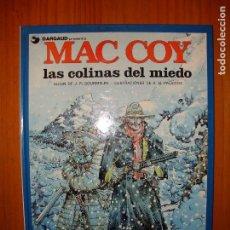 Cómics: MAC COY Nº 13. LAS COLINAS DEL MIEDO - GOURMELEN / A. H. PALACIOS - GRIJALBO, MUY BUEN ESTADO. Lote 104015647