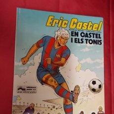 Cómics: ERIC CASTEL. Nº 1. EN CASTEL I ELS TONIS. GRIJALBO. 1980. EN CATALÁ.. Lote 104099195