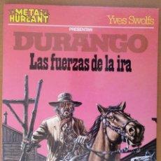 Cómics: DURANGO LAS FUERZAS DE LA IRA YVES SWOLFS METAL HURLANT 1983 . Lote 104145227