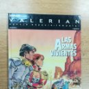 Cómics: VALERIAN #14 LAS ARMAS VIVIENTES. Lote 104900863